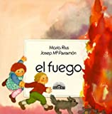 img - for El Fuego (Los Cuatro elementos) (Spanish Edition) book / textbook / text book