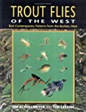 Trout Flies of the West, Jim Schollmeyer and Ted Leeson, 157188145X