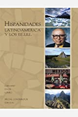 Hispanidades LATINOAMERICA y LOS EE.UU. with DVDs Paperback