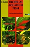 Tropical Aquarium Fish, Chris Andrews and Ulrich Baensch, 3893561315