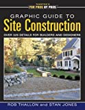 Graphic Guide to Site Construction, Rob Thallon and Stan Jones, 1561585491