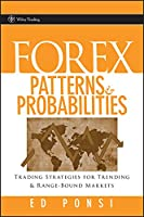 Forex Patterns and Probabilities: Trading Strategies for Trending and Range-Bound Markets Front Cover