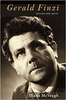 Book Gerald Finzi: His Life and Music