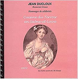 Amazon Fr Cuisine Du Terroir En Saone Et Loire Jean