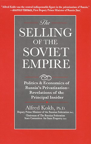 The Selling Of The Soviet Empire