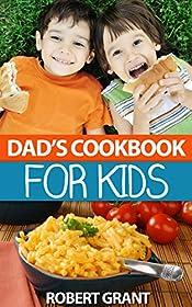 Dad's Cookbook For Kids