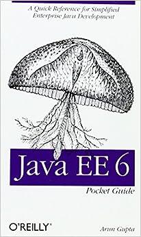 Java EE 6 Pocket Guide: A Quick Reference For Simplified Enterprise Java Development Download Pdf