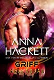 Griff: A Scifi Alien Invasion Romance (Hell Squad Book 17)