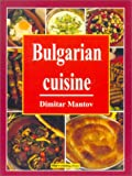 Bulgarian Cuisine: The Best Traditional Recipes
