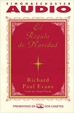 Amazon.com: El Regalo De Navidad (the Christmas Box Spanish Language Version) (9780671573812): Richard Paul Evans, Angel Pineda: Books