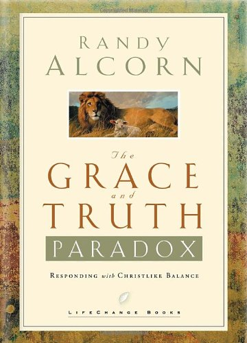 The Grace and Truth Paradox: Responding with Christlike Balance