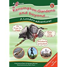 Kensington Gardens and Beyond... (Step Outside Guides)