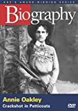 Biography - Annie Oakley: Crackshot in Petticoats