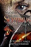 Sacrifice of the Septimus: Volume 7 (Afterlife saga)