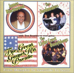 The Great Gospel Hit Parade: From Memphis To Nashville To Texas by Art Greenhaw