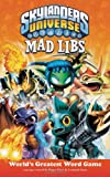 Skylanders Universe Mad Libs, Roger Price and Leonard Stern, 084317322X