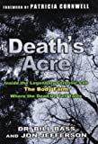 Death's Acre, Bill Bass and Jon Jefferson, 0399151346