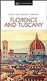 DK Eyewitness Florence and Tuscany (DK Eyewitness in Italy)