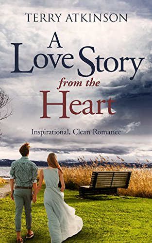 A Love Story from the Heart by Terry Atkinson