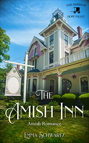 Pdf Religion The Amish Inn: Amish Romance (The Amish of Hope Valley Book 1)