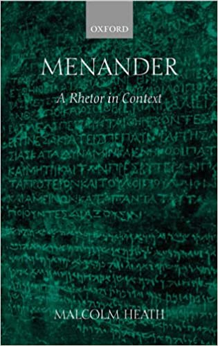 Menander: A Rhetor in Context