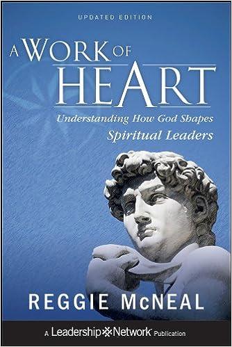0da3a3a4b6 A Work of Heart  Understanding How God Shapes Spiritual Leaders  Reggie  McNeal  9781118103180  Amazon.com  Books