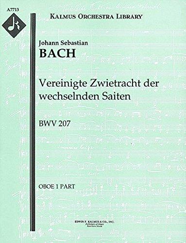 Vereinigte Zwietracht der wechselnden Saiten, BWV 207: Oboe 1 and 2 parts [A7713]