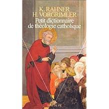 Petit dictionnaire théologie catholique