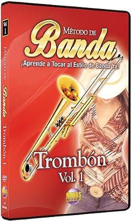 Amazon.com: Metodo de Banda -- Trombon, Vol 1: Aprende a Tocar al ...