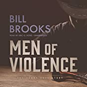 Men of Violence: A John Henry Cole Story | Bill Brooks
