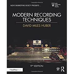 Modern Recording Techniques, 9th Edition from Focal Press