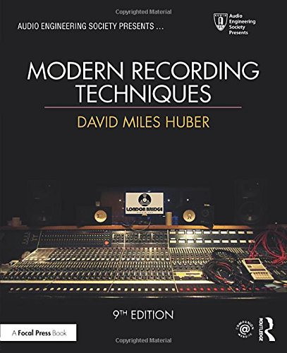 Modern Recording Techniques (Audio Engineering Society Presents) by Focal Press