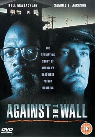 Against The Wall [DVD]: Amazon.co.uk: Kyle MacLachlan, Samuel L ...