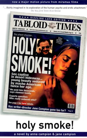 Holy Smoke: A Novel