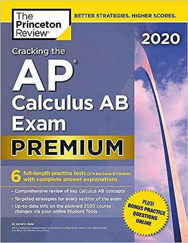 Amazon com: Cracking the AP Calculus AB Exam 2020, Premium