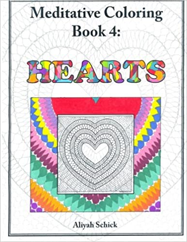 Coloring Book 4 : Amazon.com: hearts: meditative coloring book 4: adult for