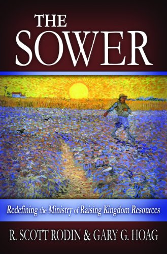 The Sower: Redefining the The church of Raising Kingdom Resources