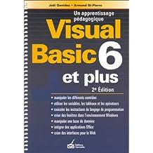 Visual Basic, version 6.0 et plus: Un apprentissage pédagogique