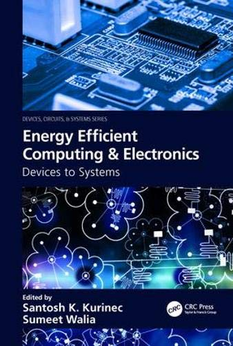 Energy Efficient Computing & Electronics: Devices to Systems (Devices, Circuits, and Systems)-cover