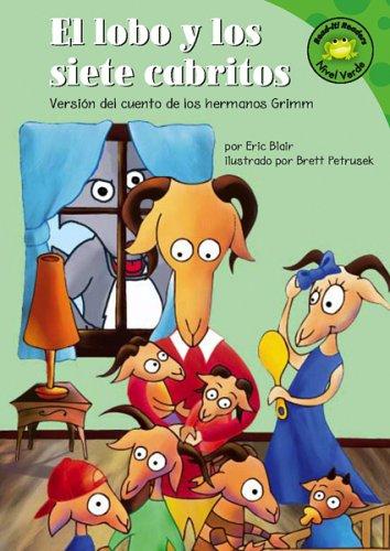 El lobo y los siete cabritos: Versión del cuento de los hermanos Grimm (Read-it! Readers en Español: Cuentos de hadas) (Spanish Edition) by Brand: Picture Window Books