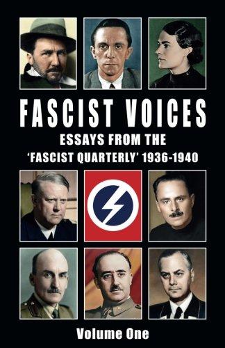Fascist Voices: Essays from the 'Fascist Quarterly' 1936-1940 - Vol 1 (Volume)