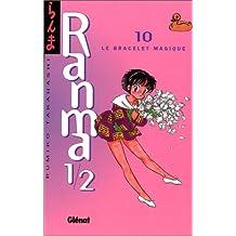 RANMA 1/2 T.10 : LE BRACELET MAGIQUE
