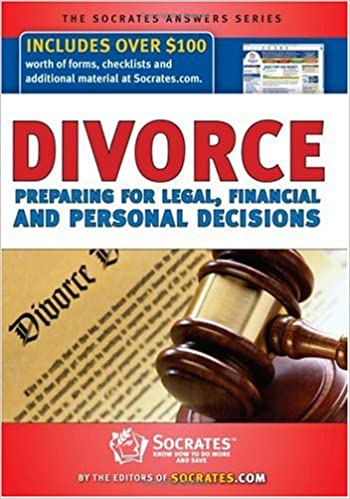 Divorce Preparing For Legal Financial Personal Decisions - Socrates legal forms