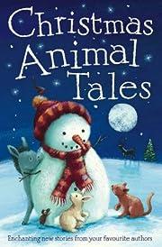 Christmas Animal Tales by Pedler Caroline…