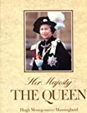 Her Majesty the Queen, Hugh M. Massingberd, 0002180723