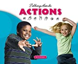 img - for Actions / Acciones (Talking Hands) (English and Spanish Edition) book / textbook / text book