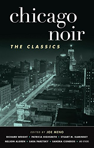 Chicago Noir: The Classics (Akashic - Stores The Magnificent On Mile