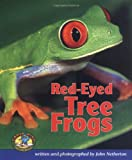 Red-Eyed Tree Frogs, John Netherton, 0822530376