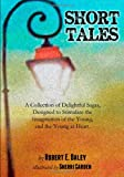 Short Tales, Robert Daley, 0615915647