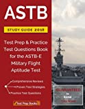 img - for ASTB Study Guide 2018: Test Prep & Practice Test Questions Book for the ASTB-E Military Flight Aptitude Test book / textbook / text book